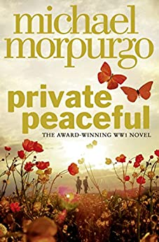 Private Peaceful by [Morpurgo, Michael]