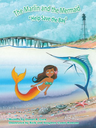 The Marlin and the Mermaid Help save the Bay (English Edition) (Books Reuse Llc)
