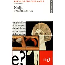Nadja d'André Breton (Essai et dossier)