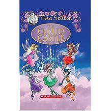 The Cloud Castle (Thea Stilton - Special Edition)