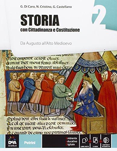 Storia. Con Cittadinanza e Costituzione. Per le Scuole superiori. Con e-book. Con espansione online: 2
