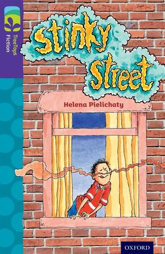 Oxford Reading Tree TreeTops Fiction: Level 11 More Pack B: Stinky Street por Helena Pielichaty