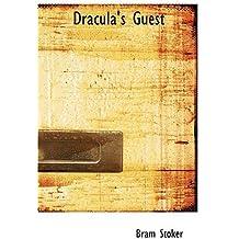 Dracula's Guest by Bram Stoker (2008-08-18)
