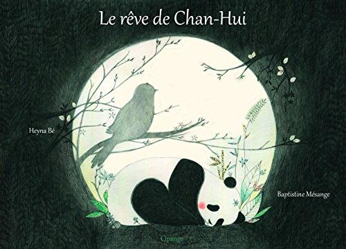 Le rêve de Chan-Hui