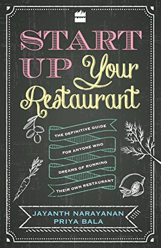 start-up-your-restaurant-the-definitive-guide-for-anyone-who-dreams-of-running-their-own-restaurant
