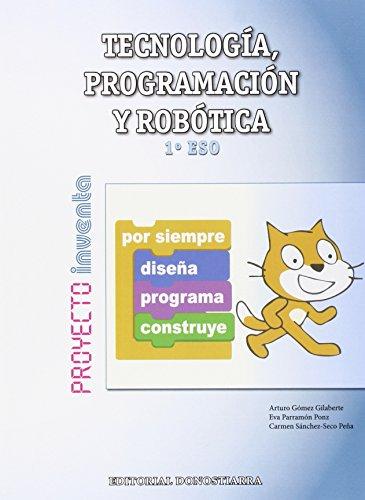 Tecnología, Programación y Robótica 1º ESO - Proyecto INVENTA - 9788470635076 por Arturo Gómez Gilaberte y otros