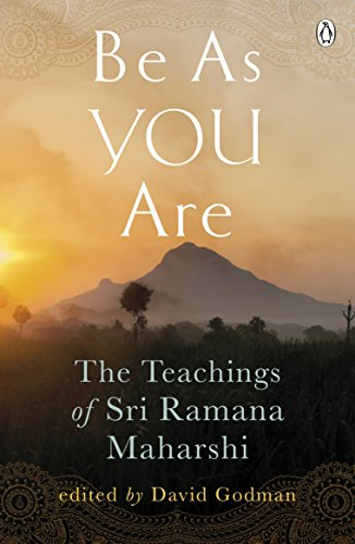 Be As You Are: The Teachings of Sri Ramana Maharshi (Arkana) por Ramana Maharshi