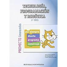 Tecnología, Programación y Robótica 1º ESO - Proyecto INVENTA - 9788470635076