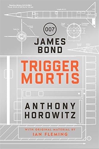 Trigger Mortis: A James Bond Novel por Anthony Horowitz