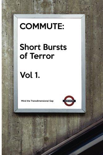 commute-short-bursts-of-terror-volume-1-presented-by-sanitarium-press-by-barry-skelhorn-2015-08-13