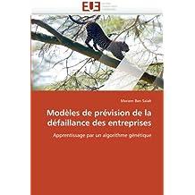 Modèles de prévision de la défaillance des entreprises: Apprentissage par un algorithme génétique (Omn.Univ.Europ.)