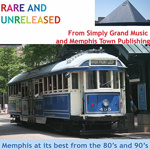 Rare And Unreleased Tracks From Memphis Town Music