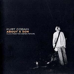 Kurt Cobain About A Son:Original Score
