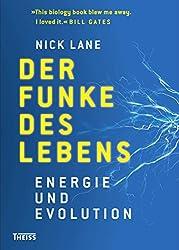 Der Funke des Lebens: Energie und Evolution (German Edition)