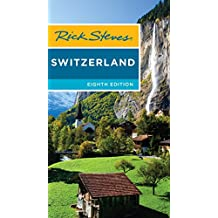 Rick Steves Switzerland (English Edition)