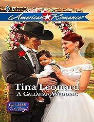 A Callahan Wedding (Mills & Boon American Romance) (Callahan Cowboys, Book 6)