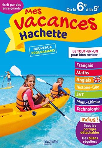Mes vacances Hachette 6E/5E - Cahier de vacances