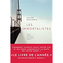 Les Immortalistes (Stéphane Marsan) (French Edition)