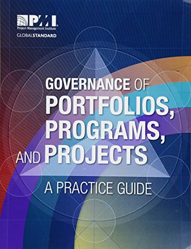 Governance of Portfolios, Programs, and Projects: A Practice Guide por Project Management Institute