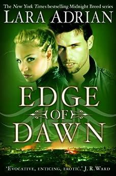 Edge of Dawn (The Midnight Breed Series Book 11) (English Edition) von [Adrian, Lara]