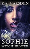Sophie (Witch-Hunter prequels Book 2)