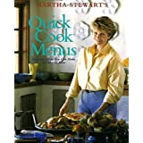 Martha Stewart's Quick Cook Menus: 52 Meals You Can Make in Under an Hour