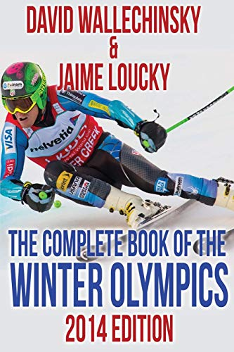 The Complete Book of the Winter Olympics: 2014 Edition por David Wallechinsky