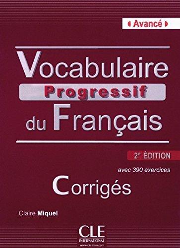 vocabulaire-progressif-du-francais-nouvelle-edition-corriges-niveau-avance-2eme-edition-french-editi