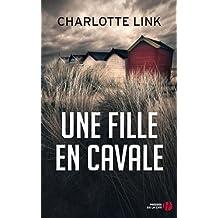 Une fille en cavale de Charlotte Link