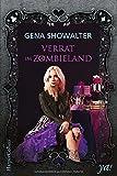 Verrat im Zombieland von Gena Showalter
