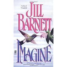 Imagine by Jill Barnett (1995-09-01)