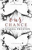 Our Chance (Volume 2) by Natasha Preston (2015-04-10)