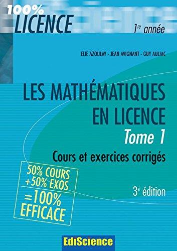 Les mathématiques en Licence - Tome 1 - 3ème édition