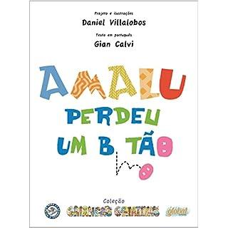 Amalu Perdeu Um Botão - Coleção Crianças Criativas (Em Portuguese do Brasil)