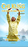 Chi Kung For Health and Vitlaity: A Practical Approach to the Art of Energy (English Edition)
