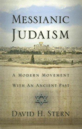 messianic-judaism-a-modern-movement-with-an-ancient-past-a-revision-of-messianic-jewish-manifesto