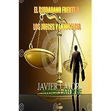 EL CIUDADANO FRENTE A LOS JUECES Y LA JUSTICIA