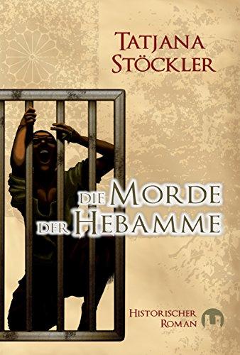 Buchseite und Rezensionen zu 'Die Morde der Hebamme: Historischer Roman' von Tatjana Stöckler
