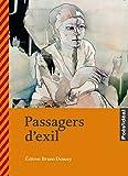"""Afficher """"Passagers d'exil"""""""