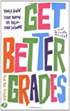 Get Better Grades: Cool Study Skills for Red Hot Results