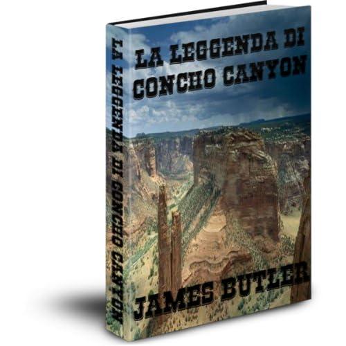 La Leggenda Di Concho Canyon