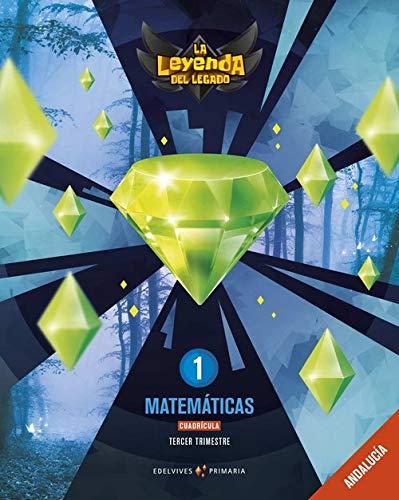 Proyecto: La leyenda del Legado Matemáticas 1 - Cuadrícula: Andalucía Trimestres