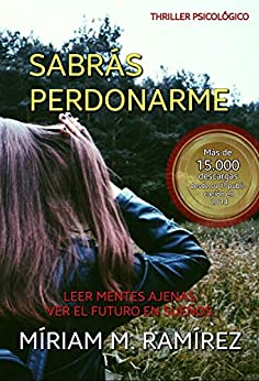 Sabrás perdonarme eBook: Míriam M. Ramírez: Amazon.es