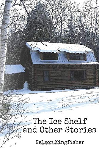 The Ice Shelf and Other Stories (Hampshire New Halloween)
