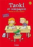 Taoki et compagnie CP - Cahier d'écriture - Edition 2010