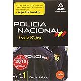 Escala Básica de Policía Nacional. Temario Volumen 1: Ciencias Jurídicas (Fuerzas Cuerpos Seguridad 2015)
