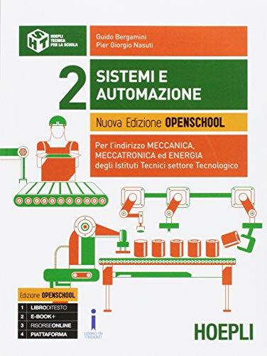 Sistemi e automazione. Ediz. openschool. Per gli Ist. tecnici industriali. Con e-book. Con espansione online: 2
