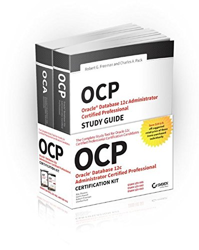 OCP Oracle Certified Professional on Oracle 12c Certification Kit: Oracle Certified Professional on Oracle 12C Certification Kit: Exams 1Z0-061, 1Z0-062, and 1Z0-063