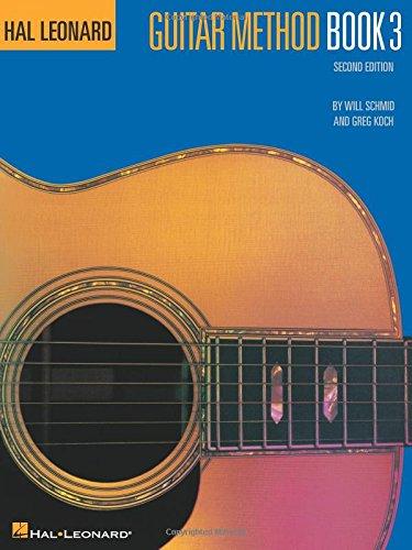 Hal Leonard Guitar Method Book 3 -Second Edition-: Lehrmaterial für Gitarre (Hal Leonard Guitar Method (Songbooks))
