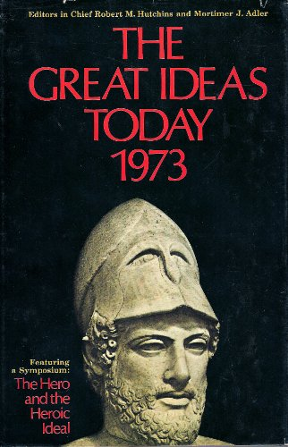 The Great Ideas Today 1973